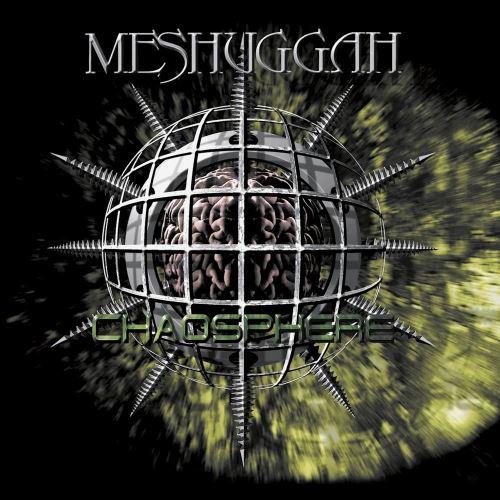 "Meshuggah - ""Chaosphere"""
