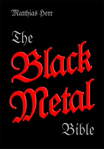 "Matthias Herr - ""The Black Metal Bible"""