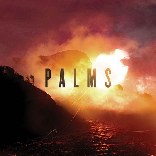 "Palms - ""Palms"""