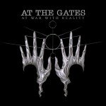 "At The Gates - ""At War With Reality"""