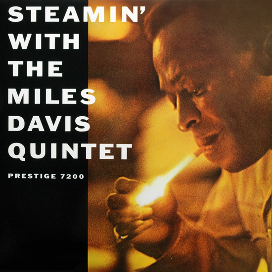 "Miles Davis - ""Steamin' with the Miles Davis Quintet"""