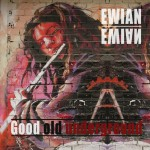 "Ewian - ""Good Old Underground"""