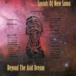 "Sounds Of New Soma - ""Beyond The Acid Dream"""