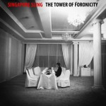 "Singapore Sling - ""The Tower Of Foronicity"""