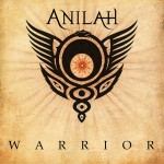 "Anilah - ""Warrior"""