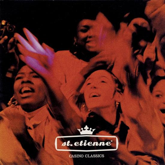 """Saint Etienne - """"Casino Classics"""""""