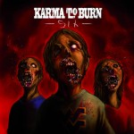 "Karma To Burn / Sons Of Alpha Centauri - ""Six/66 Split"""