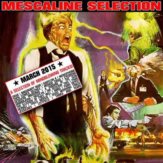 Mescaline Selection März 2015