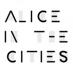 "Alice In The Cities - ""Of The Lines"""
