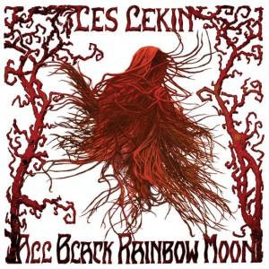 "Les Lekin - ""All Black Rainbow Moon"""