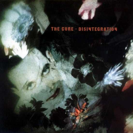 "The Cure - ""Disintegration"""