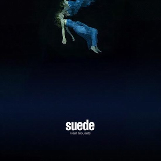 "Suede - ""Night Thoughts"""
