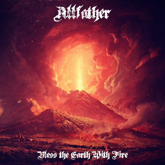 "Bless The Earth With Fire - ""Allfather"""