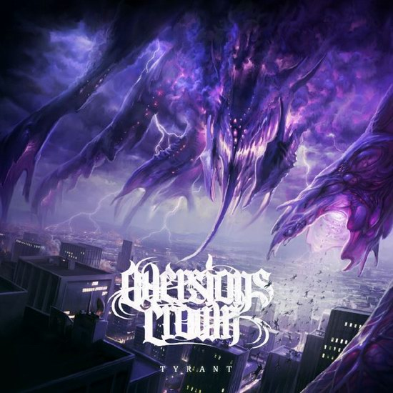 "Aversions Crown - ""Tyrant"""