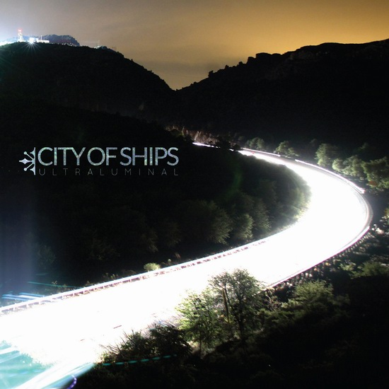 "City Of Ships - ""Ultraluminal"""