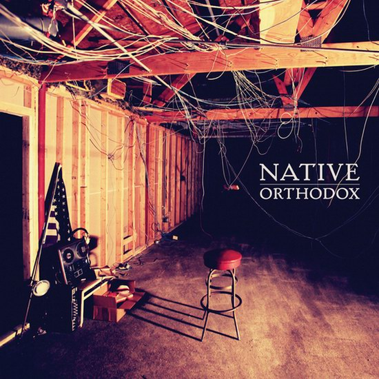 "Native - ""Orthodox"""