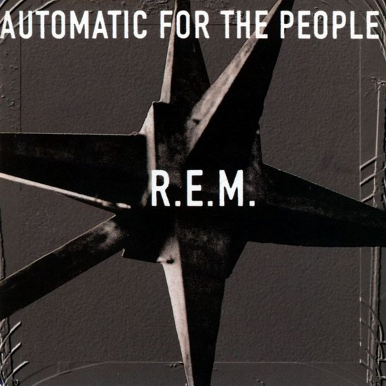 "R.E.M. - ""Automatic For The People"""