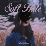 "Memoryhouse - ""Soft Hate"""