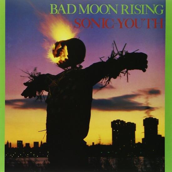 "Sonic Youth - ""Bad Moon Rising"""