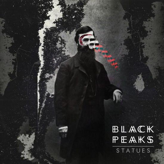 """Black Peaks - """"Statues"""""""