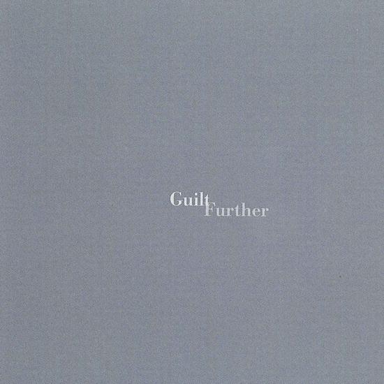 "Guilt - ""Further"""