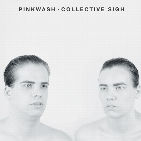 "Pinkwash - ""Collective Sigh"""