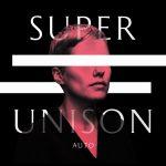 "Super Unison - ""Auto"""