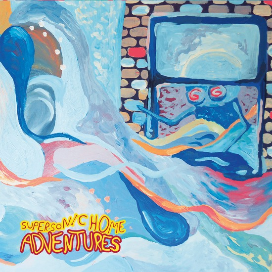 "Adventures - ""Supersonic Home"""