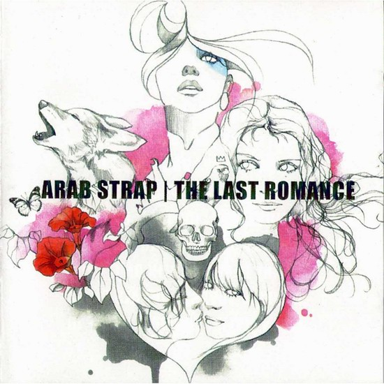 "Arab Strap - ""The Last Romance"""