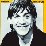 "Iggy Pop - ""Lust For Life"""