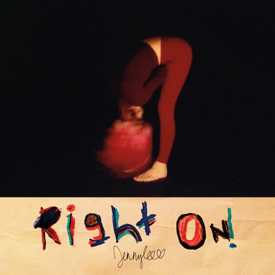 "JennyLee - ""Right On!"""