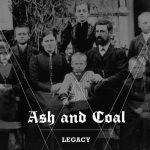 "Ash And Coal - ""Legacy"""