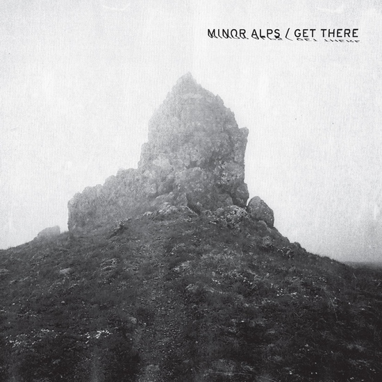 "Minor Alps - ""Get There"""