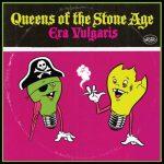 """Queens Of The Stone Age - """"Era Vulgaris"""""""
