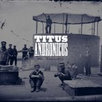 """Titus Andronicus - """"The Monitor"""""""