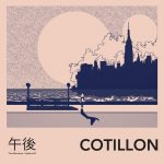"Cotillon - ""The Afternoons"""
