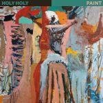 "Holy Holy - ""Paint"""