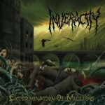 "Inveracity - ""Extermination Of Millions"""