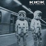 """Kick - """"New Horizon"""""""