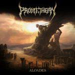 "Promethean - ""Aloades"""