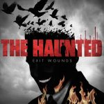 """The Haunted - """"Exit Wounds"""""""