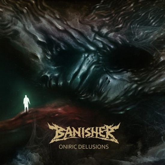 "Banisher - ""Oniric Delusions"""