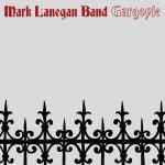"Mark Lanegan Band - ""Gargoyle"""