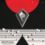 "Moon Duo - ""Occult Architecture Vol 1"""