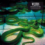 "Weirds - ""Swarmculture"""