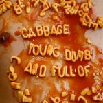 "Cabbage - ""Young, Dumb And Full Of..."""
