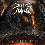"Depths Of Hatred - ""Aversionist"""