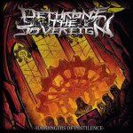 """Dethrone The Sovereign - """"Harbingers Of Pestilence"""""""