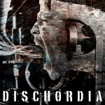 "Dischordia - ""Creator, Destroyer"" EP"