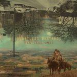 "Heartless Bastards - ""Restless Ones"""